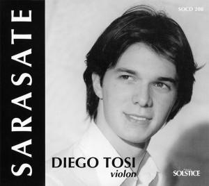 Diego Tosi : Sarasate – Saint-Saëns : oeuvres pour violon