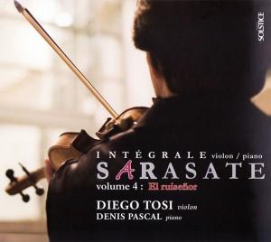 Diego Tosi : Sarasate (Intégrale violon & piano) – Volume 4 : El ruiseñor