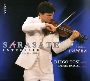 Diego Tosi : Sarasate (Intégrale violon & piano) – Volume 1 : l'Opéra