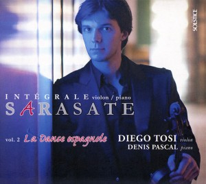 Diego Tosi : Sarasate (Intégrale violon & piano) – Volume 2 : la Danse espagnole